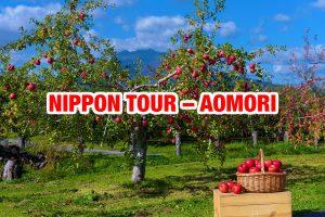 NIPPON TOUR – AOMORI